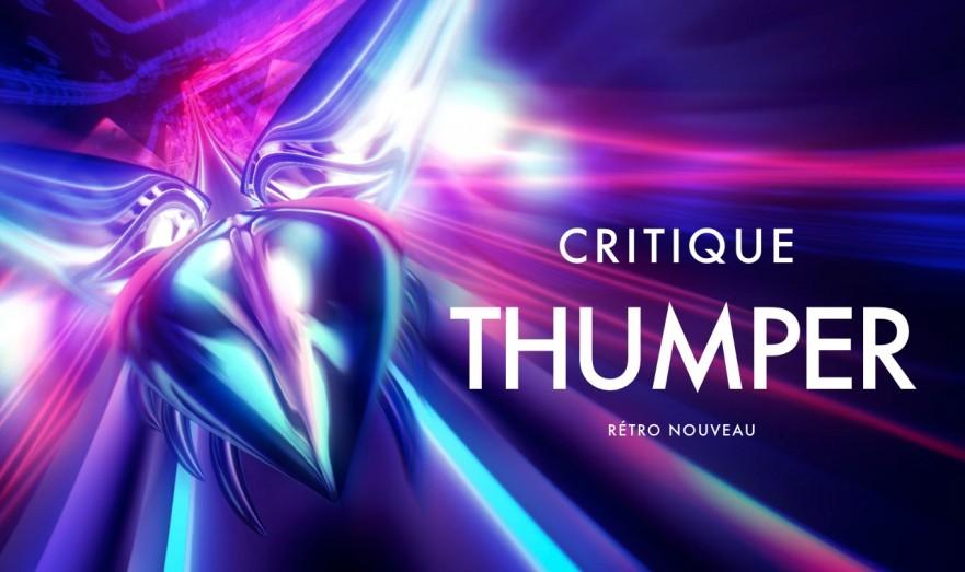 Critique nouveau Thumper